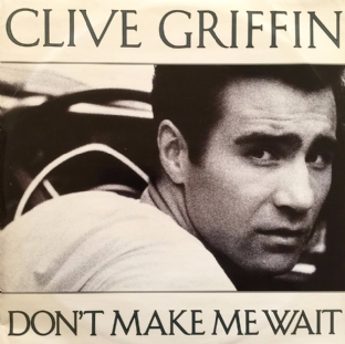 "Clive Griffin - Don't Make Me Wait (12"") (VG/VG)"